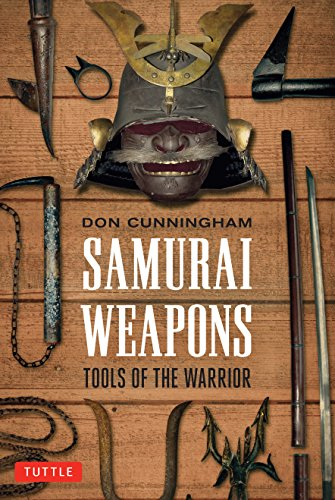 9780804847858: Samurai Weapons: Tools of the Warrior