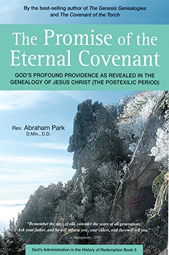 Promise of the Eternal Covenant: God's Profound Providence as Revealed in the Genealogy of ...