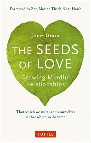 9780804848374: Seeds of Love: Growing Mindful Relationships