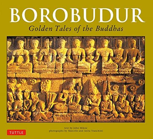 9780804848565: Borobudur: Golden Tales of the Buddhas