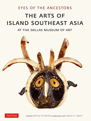 9780804848589: Eyes of the Ancestors: The Arts of Island Southeast Asia at the Dallas Museum of Art