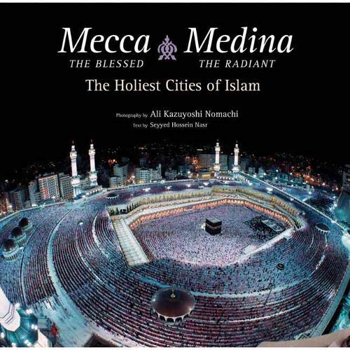 Mecca the Blessed, Medina the Radiant Format: