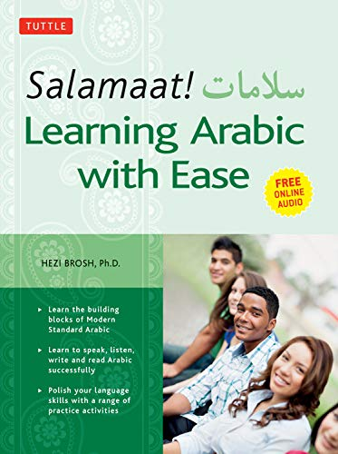 9780804850155: Salamaat! Learning Arabic With Ease: Learn the Basic Building Blocks of Modern Standard Arabic: Includes MP3 Audio Files