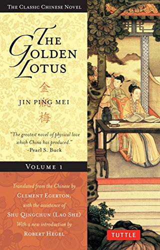 The Golden Lotus Volume 1: Jin Ping: Xiaoxiaosheng, Lanling