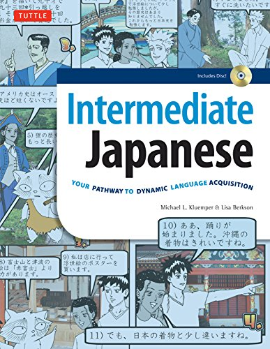 9780804850483: Intermediate Japanese: Your Pathway to Dynamic Language Acquisition (Audio CD Included)