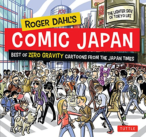 Roger Dahl s Comic Japan: Best of: Roger Dahl