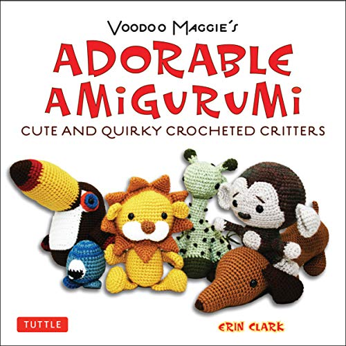 9780804850735: Adorable Amigurumi - Cute and Quirky Crocheted Critters