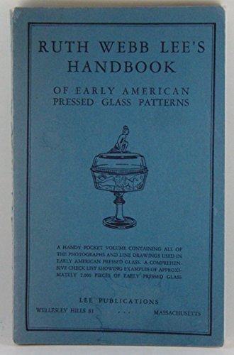 Ruth Webb Lee's Handbook of Early American: Ruth Webb Lee