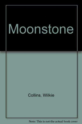 the moonstone wilkie collins The moonstone by wilkie collins searchable etext discuss with other readers.