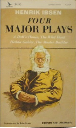 9780804901208: Four Major Plays: A Doll's House : The Wild Duck : Hedda Gabler : The Master Builder (Classics, No 120)