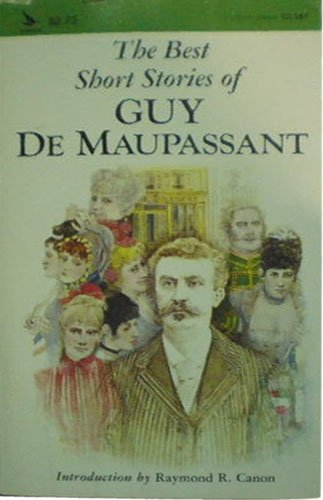 The Best Short Stories of Guy De Maupassant