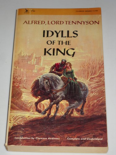 Idylls of the King: Tennyson, Alfred Tennyson,