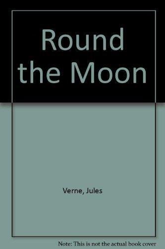 9780804901826: Round the Moon