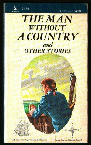 Man Without a Country and Other Stories: Edward Everett Hale