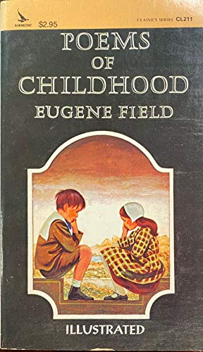 Poems of Childhood (An Airmont Classic): Eugene Field