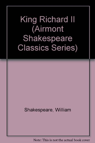 9780804910149: King Richard II (Airmont Shakespeare Classics Series)