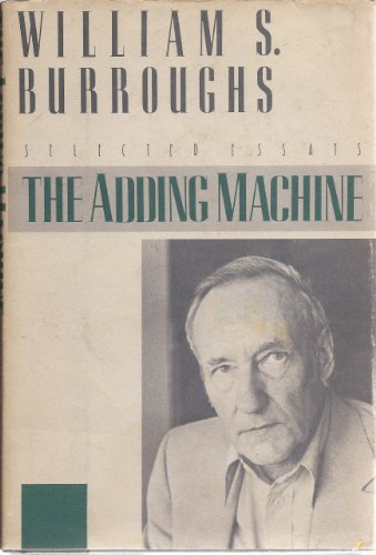 9780805000009: Title: The Adding Machine Selected Essays