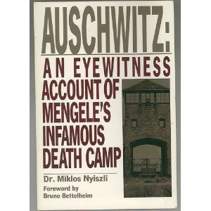Auschwitz: An eyewitness account of Mengele's infamous: Nyiszli, Miklos