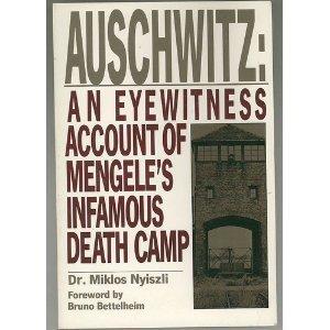 9780805000047: Auschwitz: An eyewitness account of Mengele's infamous death camp