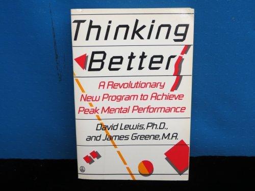 9780805000221: Thinking Better