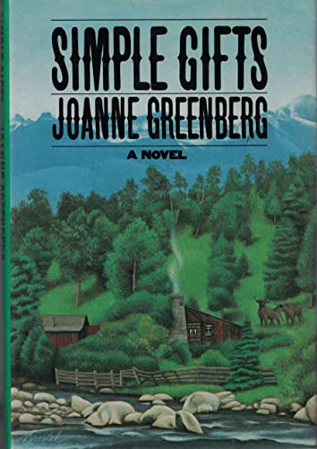 Simple Gifts (SIGNED Plus SIGNED LETTER): Greenberg, Joanne