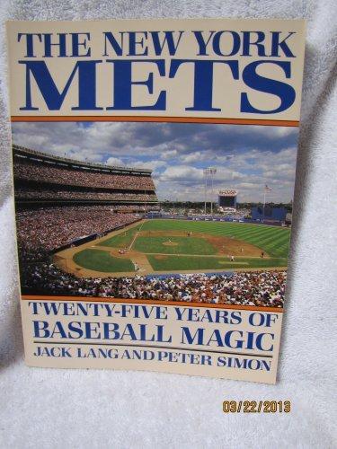 9780805000542: The New York Mets: Twenty-five years of baseball magic