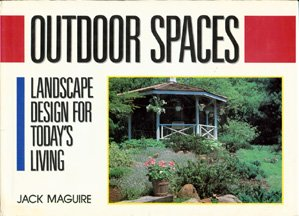9780805000573: Outdoor Spaces: Landscape Design for Today's Living