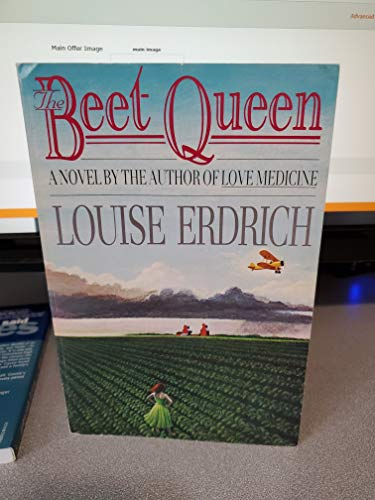The Beet Queen: Erdrich, Louise