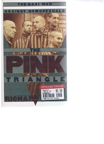 9780805000597: The pink triangle: The Nazi war against homosexuals (A New Republic book)