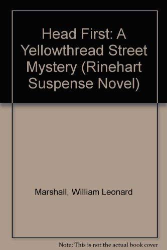 9780805000610: Head First: A Yellowthread Street Mystery (Rinehart Suspense Novel)