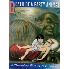 Death Of A Party Animal (A Doonesbury Book)