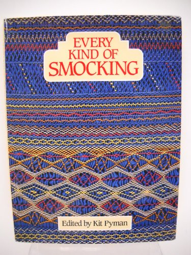 9780805000863: Every kind of smocking