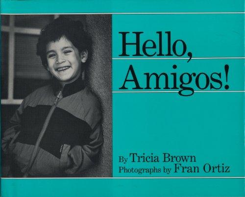 9780805000900: Hello, Amigos!