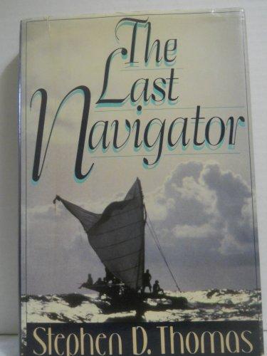 9780805000962: The Last Navigator