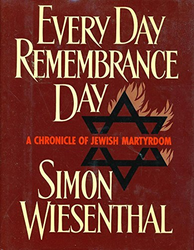 9780805000986: Every Day Remembrance Day: A Chronicle of Jewish Martyrdom (English and French Edition)