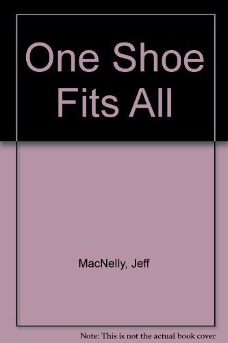 One Shoe Fits All (0805001026) by Jeff MacNelly