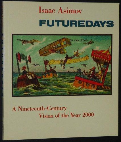 9780805001204: Futuredays: A Nineteenth Century Vision of the Year 2000