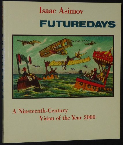 9780805001204: Futuredays: A Nineteenth Century Vision of the Year 2000