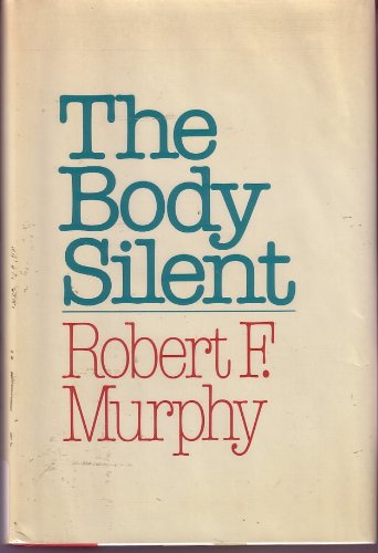 9780805001303: The Body Silent