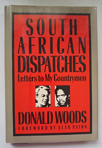 9780805001433: South African Dispatches: Letters to My Countrymen