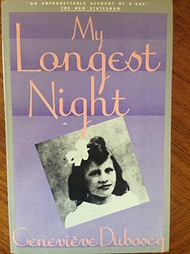 My Longest Night: Dubosq, Genevieve; Woodward, Richard S.