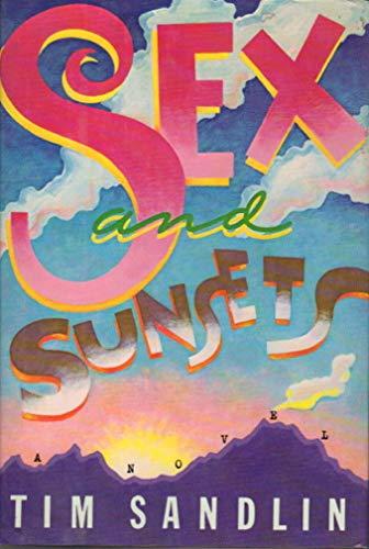 Sex and Sunsets: Sandlin, Tim