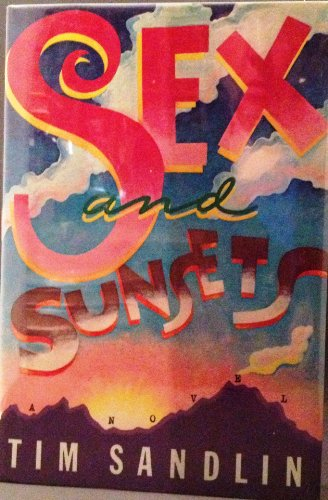 Sex and Sunsets: Sandlin, Tim