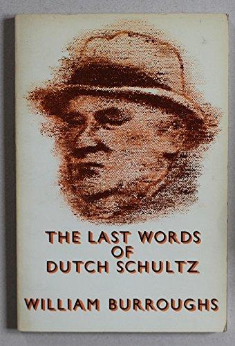 9780805001792: The Last Words of Dutch Schultz