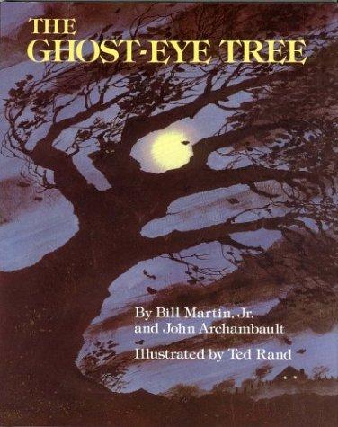 The Ghost-Eye Tree: Martin Jr., Bill