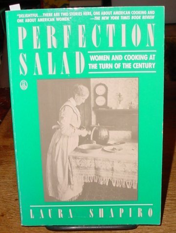 9780805002287: Perfection Salad: Women and Cooking at the Turn of the Century
