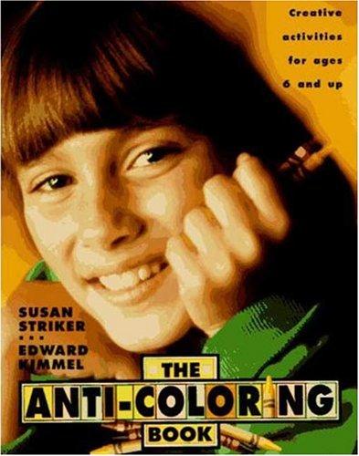9780805002461: Anti-Coloring Book