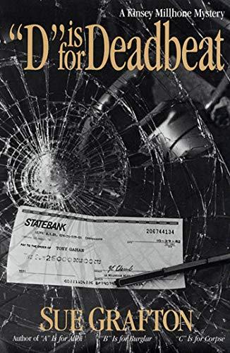 D is for Deadbeat A Kinsey Millhone Mystery: Sue Grafton
