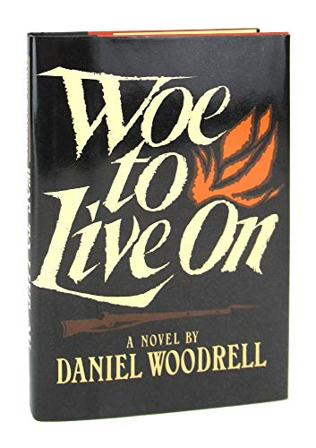 9780805002836: Woe to Live on