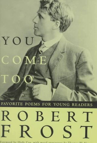 9780805003161: You Come Too: Favorite Poems for Young Readers